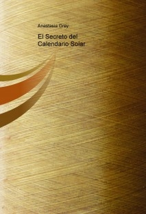 El Secreto del Calendario Solar