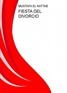 FIESTA DEL DIVORCIO