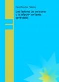 Los factores del consumo y la inflación corriente controlada.