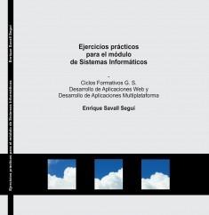 Ejercicios prácticos para el módulo de Sistemas Informáticos (DAW/DAM)