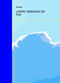 LIGERO REMANSO DE PAZ