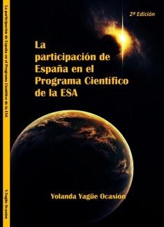 La participación de España en el Programa Científico de la ESA