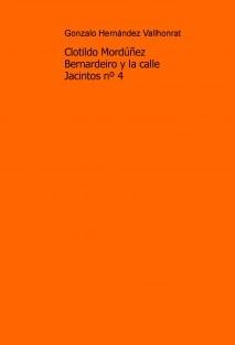 Clotildo Mordúñez Bernardeiro y la calle Jacintos nº 4