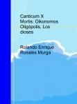 Canticum X Mortis: Oikonomos Oligópolis, Los dioses
