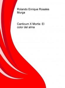 Canticum X Mortis: El color del alma
