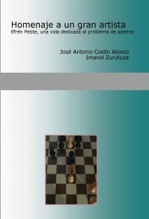 Homenaje a un gran artista. Efrén Petite, una vida dedicada al problema de ajedrez