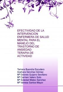 EFECTIVIDAD DE LA INTERVENCIÓN ENFERMERA DE SALUD MENTAL PARA EL MANEJO DEL TRASTORNO DE ANSIEDAD: TERAPIA DE ACTIVIDAD