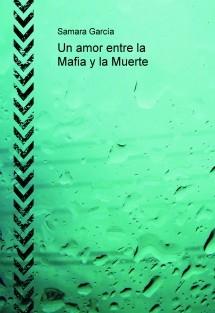 Un amor entre la Mafia y la Muerte