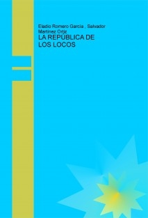 LA REPÚBLICA DE LOS LOCOS