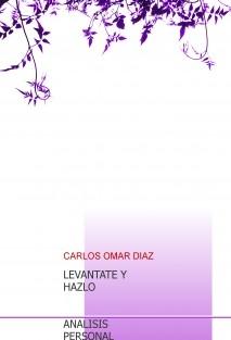 LEVANTATE Y HAZLO