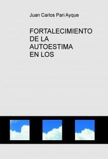 FORTALECIMIENTO DE LA AUTOESTIMA EN LOS ADOLESCENTES