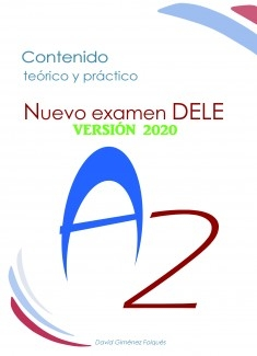 Nuevo Examen DELE A2 (VERSIÓN 2020)