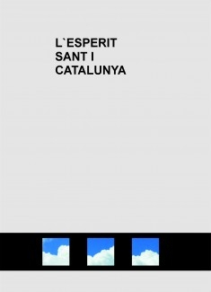 L`ESPERIT SANT I CATALUNYA