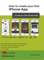 Libro How to create your first iPhone App, autor Alberto Padilla Franco