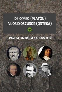 De Orfeo (Platón) a los Dióscuros (Ortega).