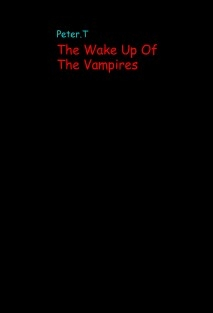 The Wake Up Of The Vampires