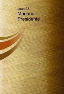Mariano Presidente