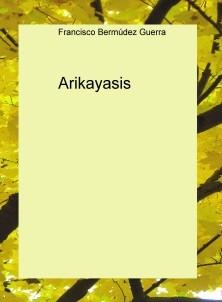 Arikayasis