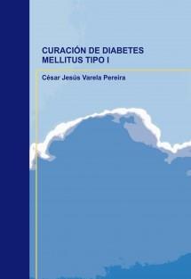CURACIÓN DE DIABETES MELLITUS TIPO I