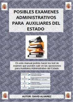 Posibles Examenes para Auxiliares Administrativos del Estado
