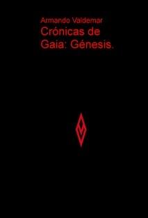 Crónicas de Gaia: Génesis.