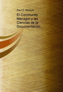 El Community Manager y las Ciencias de la Documentación