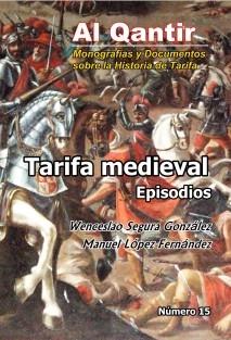 Tarifa medieval. Episodios
