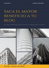 Saca el mayor beneficio a tu blog