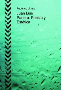 Juan Luis Panero: Poesía y Estética