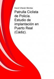 Patrulla Ciclista de Policía. Estudio de implantación en un municipio.