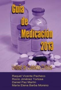 Guía de Medicación 2013. Unidad de Cuidados Críticos