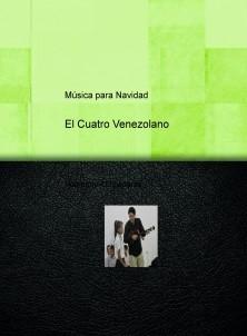 El Cuatro Venezolano Música para Navidad