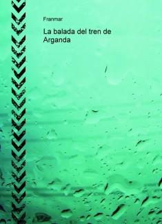 La balada del tren de Arganda