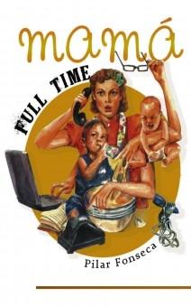 Mamá Full Time