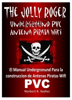 THE JOLLY ROGERS UNDERGROUND PVC ANTENA PIRATA WIFI