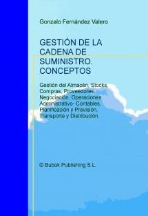 GESTIÓN DE LA CADENA DE SUMINISTRO. CONCEPTOS