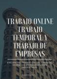 Trabajo Online, Trabajo Temporal y Empresas