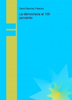 La democracia al 100 porciento