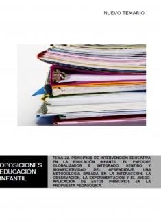 TEMA 22. PRINCIPIOS DE INTERVENCIÓN EDUCATIVA EN LA EDUCACIÓN INFANTIL. EL ENFOQUE GLOBALIZADOR E INTEGRADO. SENTIDO Y SIGNIFICATIVIDAD DEL APRENDIZAJE. UNA METODOLOGÍA BASADA EN LA INTERACCIÓN, LA OBSERVACIÓN, LA EXPERIMENTACIÓN Y EL JUEGO. APLICAC