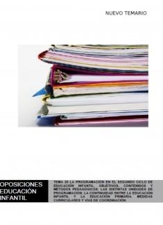 TEMA 25 LA PROGRAMACIÓN EN EL SEGUNDO CICLO DE EDUCACIÓN INFANTIL. OBJETIVOS, CONTENIDOS Y MÉTODOS PEDAGÓGICOS. LAS DISTINTAS UNIDADES DE PROGRAMACIÓN. LA CONTINUIDAD ENTRE LA EDUCACIÓN INFANTIL Y LA EDUCACIÓN PRIMARIA. MEDIDAS CURRICULARES Y VÍAS