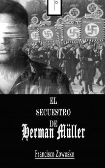 El Secuestro De Herman Müller
