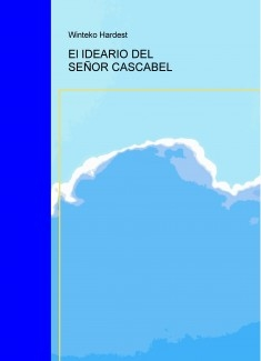El IDEARIO DEL SEÑOR CASCABEL