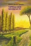 Caminos hacia felicidad sin fin