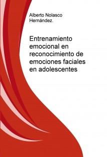 Entrenamiento emocional en reconocimiento de emociones faciales en adolescentes