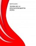 TEORIA DE LA EDUCACION MARTIN SORIA