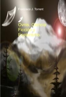 Ovnis, Ciencia Ficción y Esoterismo