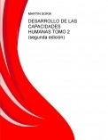 DESARROLLO DE LAS CAPACIDADES HUMANAS TOMO 2 (segunda edición)