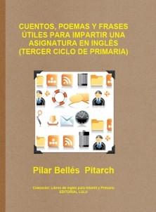 CUENTOS, POEMAS Y FRASES ÚTILES PARA IMPARTIR UNA ASIGNATURA EN INGLÉS (TERCER CICLO DE PRIMARIA)