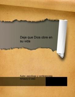 Deje que Dios obre en su vida