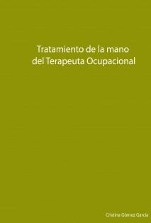 Tratamiento de la mano del Terapeuta Ocupacional
